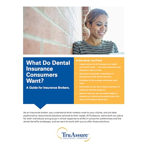 What Do Dental Insurance Consumers Want?